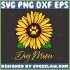 Sunflower Dog Mom Svg Mom Sunflower Svg Dog Paw Sunflower Svg 1