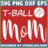 T Ball Mom Svg Teeball Mama Shirt Svg 1
