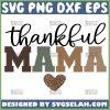 Thankful Mama Svg Heart Leopard Print Svg 1