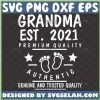Grandma Est 2021 Svg Premium Quality Authentic Genuine And Trusted Quality Baby Feet Svg 1