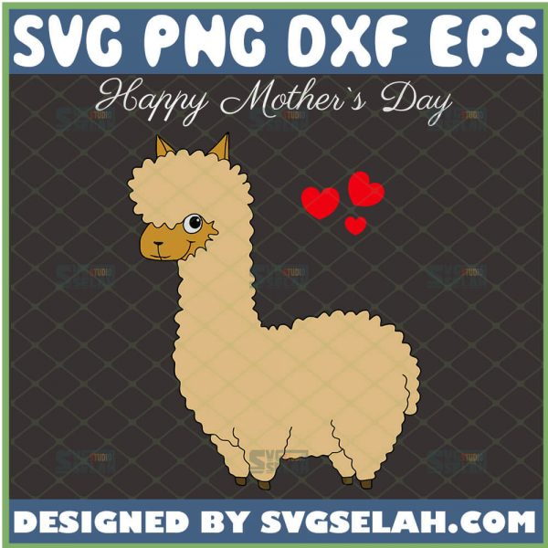 Happy MotherS Day Llama Svg Alpaca Svg Camel Svg Heart Svg 1