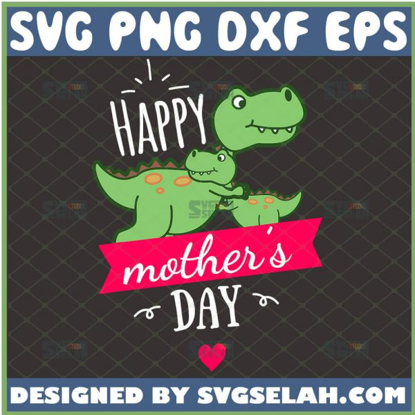 Happy MotherS Day Svg Mom And Baby T Rex Svg Cute T Rex Heart Svg Mamasaurus Svg Dinosaur Svg 1