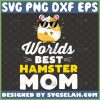 Worlds-Best-Hamster-Mom-Svg-Guinea-Pig-Svg-Small-Pet-Animal-Svg-Rodent-Svg-Mouse-With-Glasses-Svg-Hammy-MotherS-Day-Svg