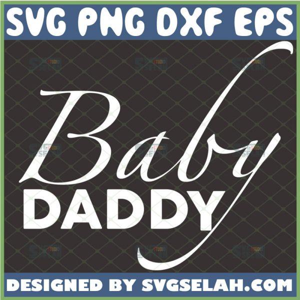 baby daddy svg bodysuite svg newborn onesie svg 1