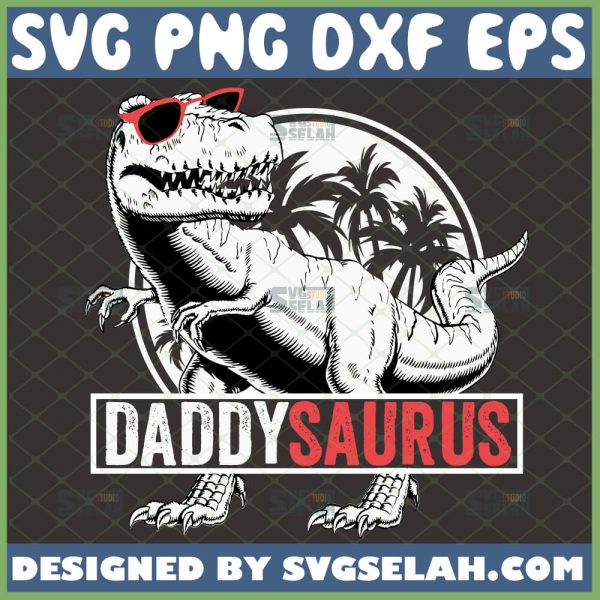 daddysaurus svg dinosaur with sunglasses fathers day gift ideas svg 1