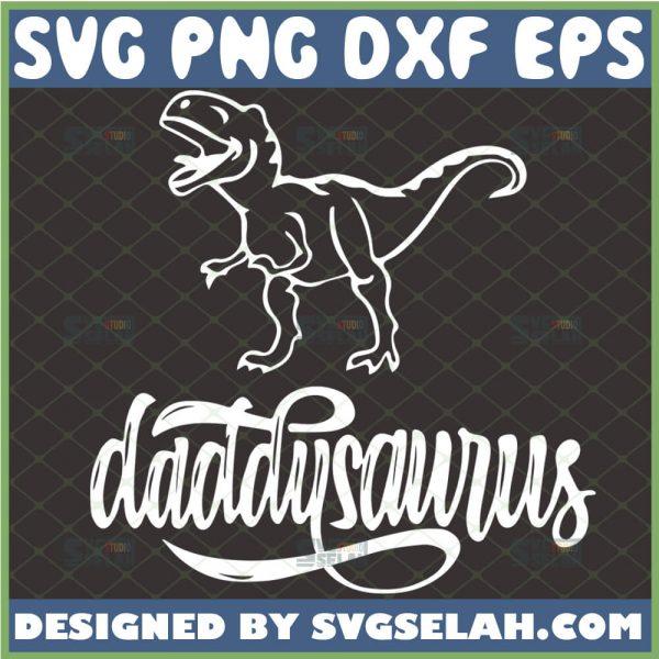 daddysaurus svg t rex fathers day dinosaur gift ideas diy 1