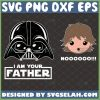 darth vader i am your father svg diy star wars father and son matching shirts 1