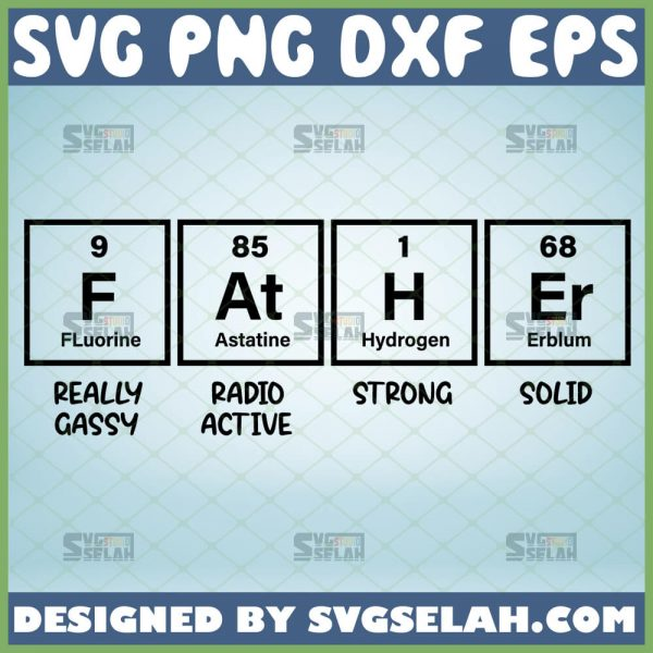 father periodic table svg essential elements funny fathers day gifts chemistry shirt svg 1
