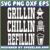 grillin chillin and refilling svg unique bbq barbeque diy gifts for fathers day 1