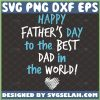 happy fathers day to the best dad in the world svg scribble heart svg baby onesie quotes svg 1