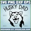 husky dad svg siberian dog breed svg fathers day gifts for dog lovers 1