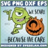 mike-wazowski-we-scare-because-we-care-svg