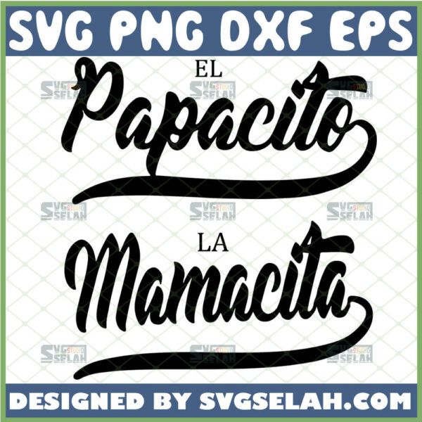 papacito-svg-mamacita-svg-spanish-mexican-mother-father-day-svg