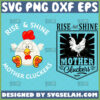 rise-and-shine-mother-cluckers-svg