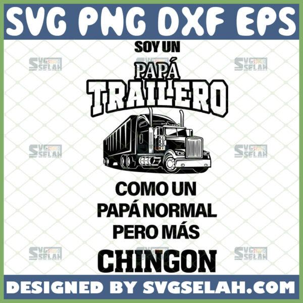 soy un papa trailero svg spanish svg dia del padre svg