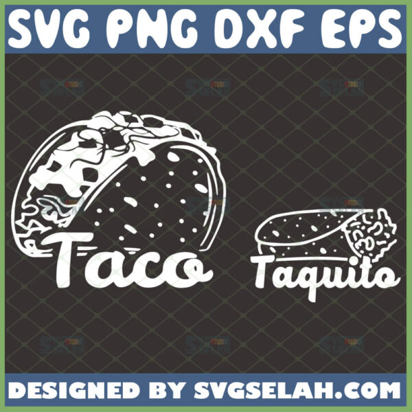taco and tequila svg diy matching shirt for daddy and me svg