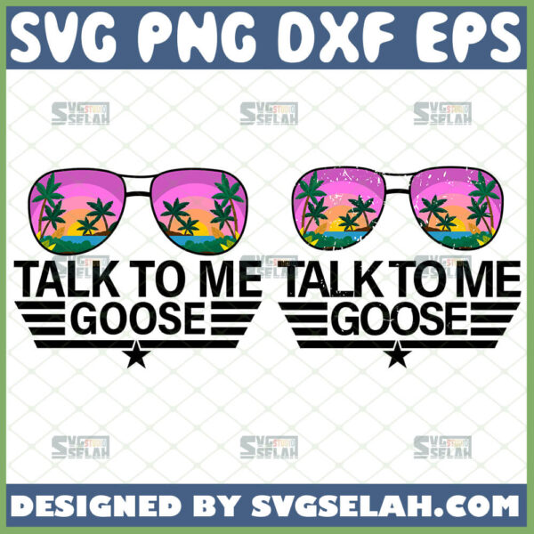 talk to me goose svg sunglasses tom cruise svg maverick top gun svg