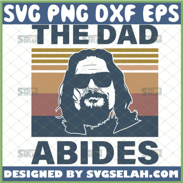the big lebowski the dad abides svg vintage fathers day
