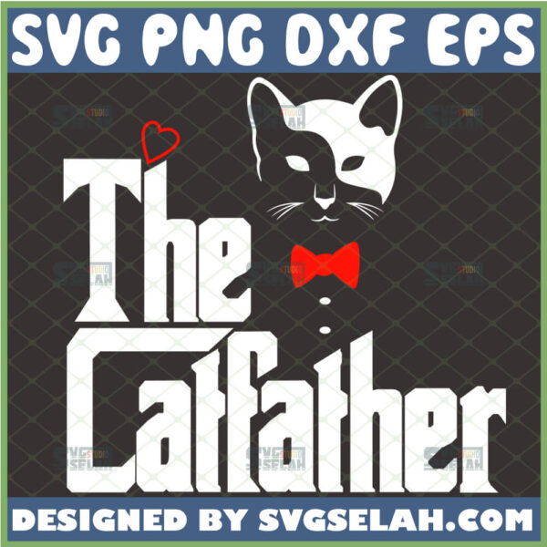 the catfather svg diy fathers day gifts for cat dads svg