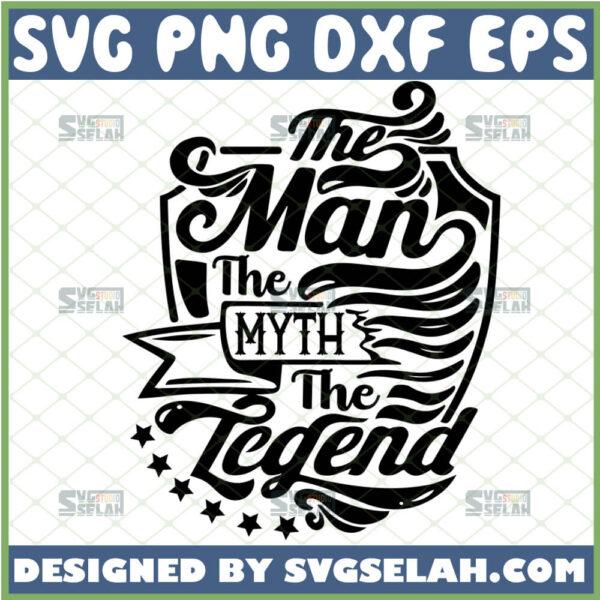 the man the myth the legend svg