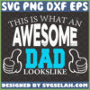 this is what an awesome dad lookslike svg two thumbs up svg