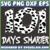 101 days of smarter svg dalmatian svg teacher svg kindergarten svg school gifts