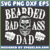 badass bearded dad svg hell year skull fathers day gifts