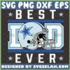 best dad ever dallas cowboys svg nfl helmet logo fathers day football gift ideas