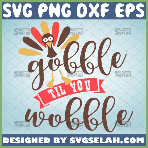 gobble til you wobble svg onesie toddler turkey svg happy thanksgiving day svg