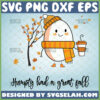 humpty dumpty had a great fall svg thanksgiving autumn svg funny fall gifts
