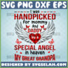 i was handpicked for mommy and daddy by a special angel in heaven my great grandpa svg baby onesie svg