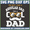im not like a regular dad im a cool dad svg glasses with moustache svg