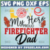love my hero proud firefighter dad svg fire equipment svg fireman fathers day gifts