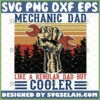 mechanic dad like a regular dad but cooler vintage svg hand holding wrench svg cricut fathers day gifts