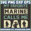 my favorite marine calls me dad svg marine logo soldiers svg veteran gifts