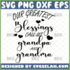 our greatest blessings call us grandpa and grandma svg grandparent quote svg