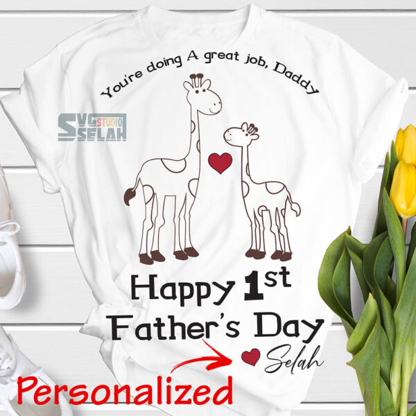 personalized you are doing great job daddy happy 1st first fathers day svg giraffe svg dad onesie for baby svg