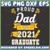 proud dad of a 2021 graduate svg senior graduation gifts