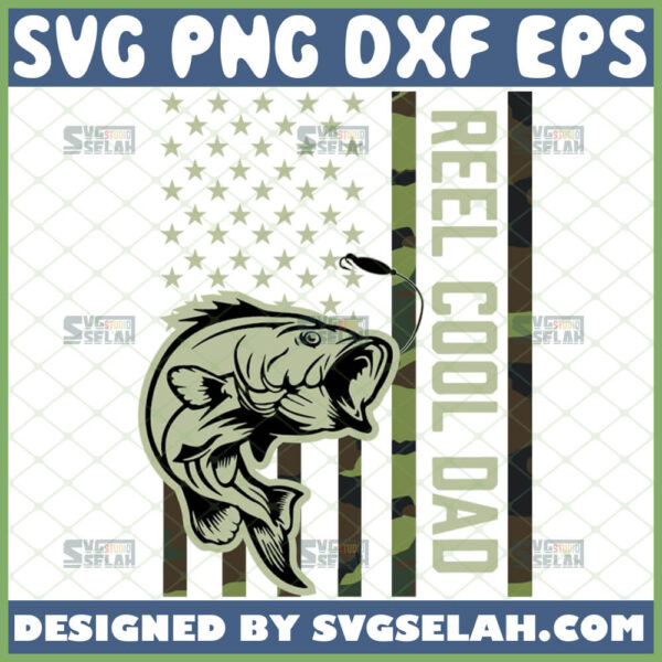 reel cool dad american camo flag svg dad fishing svg fathers day design shirt ideas for fisherman
