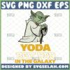 yoda best dad in the galaxy svg funny master yoda svg diy star wars cricut fathers day gifts