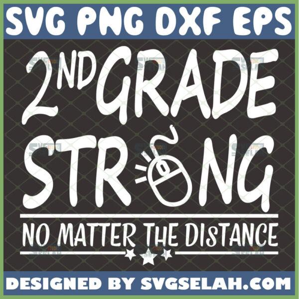 2nd grade strong no matter the distance svg teacher svg school svg