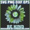 be kind earth hippie sunflower svg