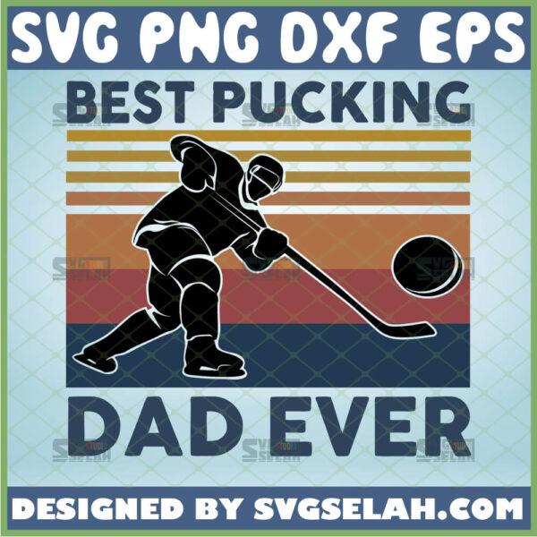 best pucking dad ever svg vintage sport ice hockey dad gifts