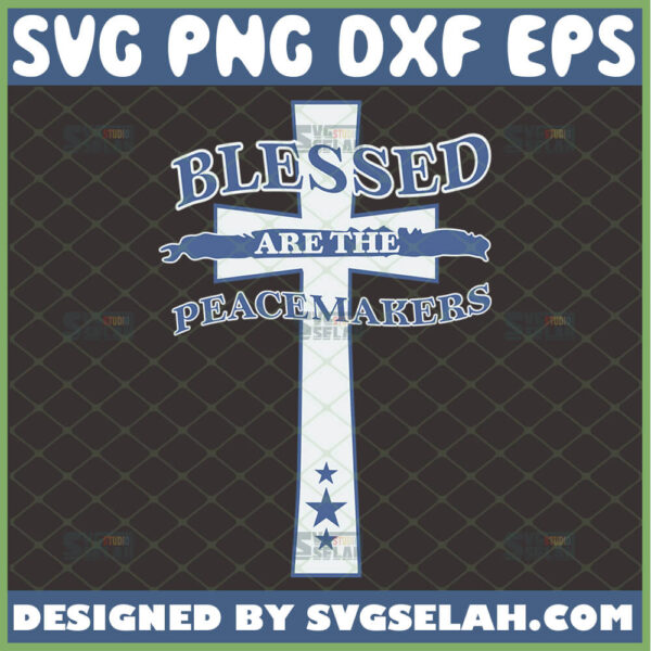 blessed are the peacemakers svg cross police officer law enforcement svg
