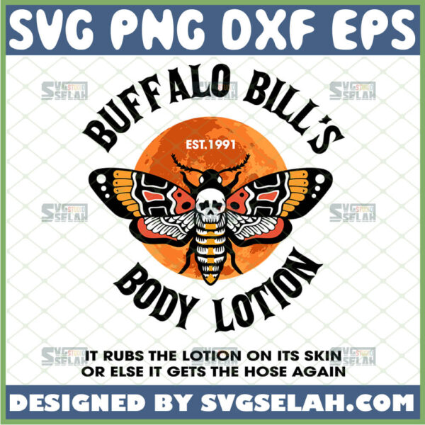 buffalo bills body lotion svg it rubs the lotion on its skin or else it gets the hose again 1991 the silence of the lambs svg