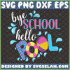 bye school hello pool svg last day of school svg end of school summer gifts