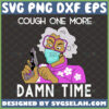 cough one more damn time madea svg madea face mask svg african american woman tyler perry mother dear inspired