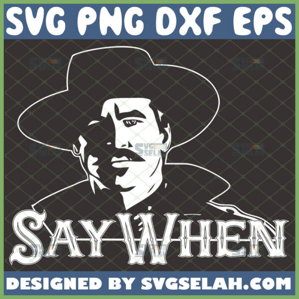 doc holliday say when svg tombstone movie svg silhouette cut files