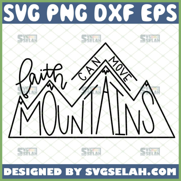 faith can move mountains svg bible verse quotes svg jesus matthew 17 20 svg
