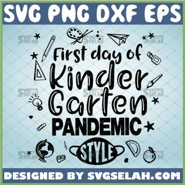 first day of school pandemic style svg kindergarten svg